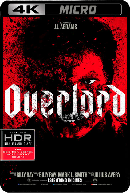OVERLORD [4K UHDMICRO][2160P][HDR10][AC3 5.1 CASTELLANO-DOLBY AC3 5.1-INGLES+SUBS] torrent